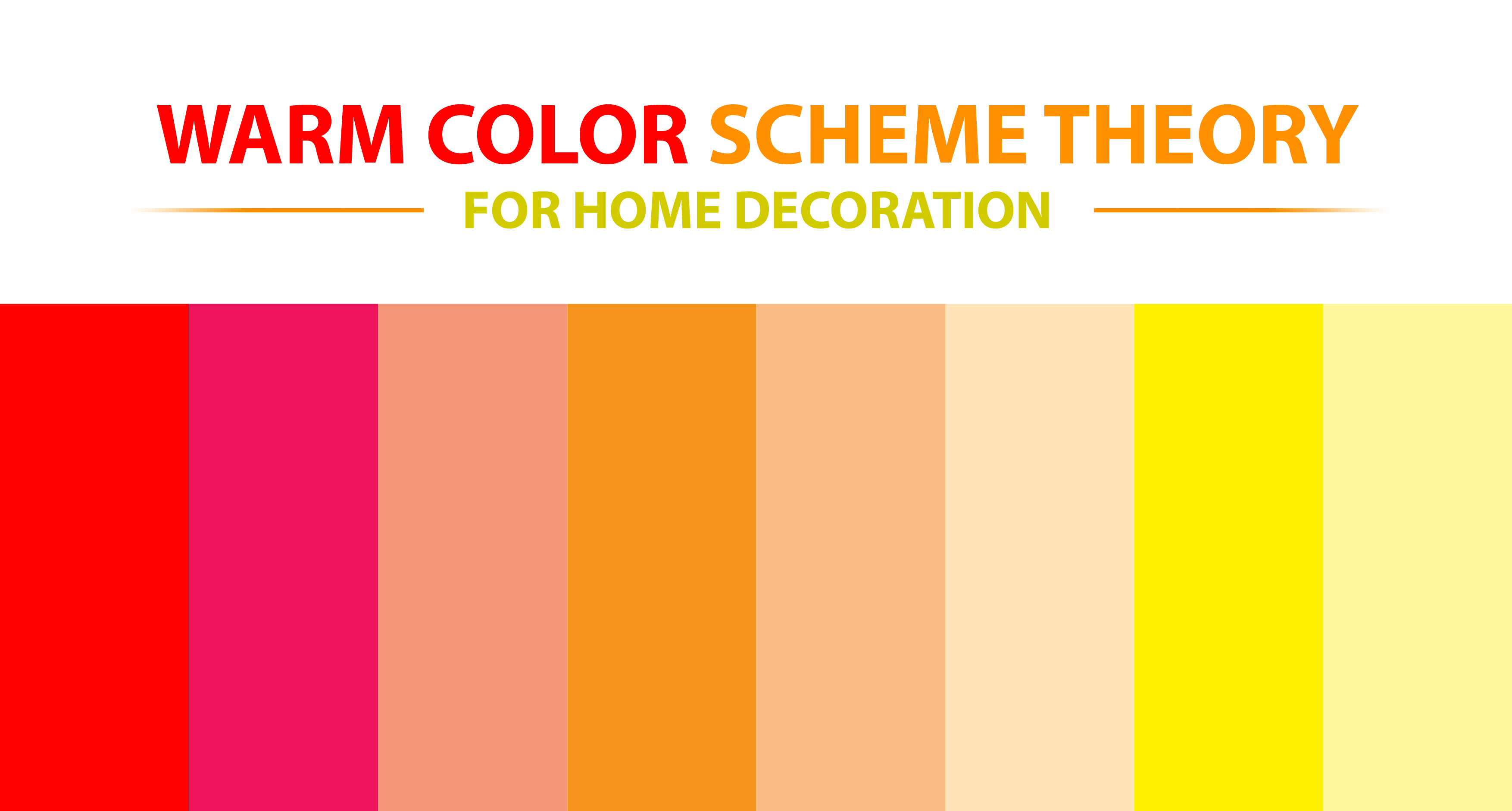 Warm Color Scheme Theory For Home Decoration